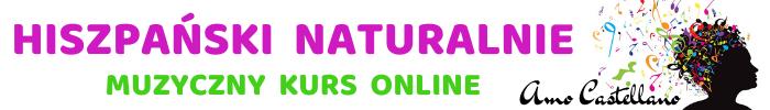E-KURS JĘZYKA HISZPAŃSKIEGO ONLINE. AMO CASTELLANO - HISZPAŃSKI NATURALNIE 2020