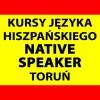 Kursy języka hiszpańskiego z NATIVE SPEAKEREM w Toruniu