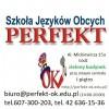Szkoła Języków Obcych PERFEKT-OK  Al.Mickiewicza 15a (przy starym centralu)